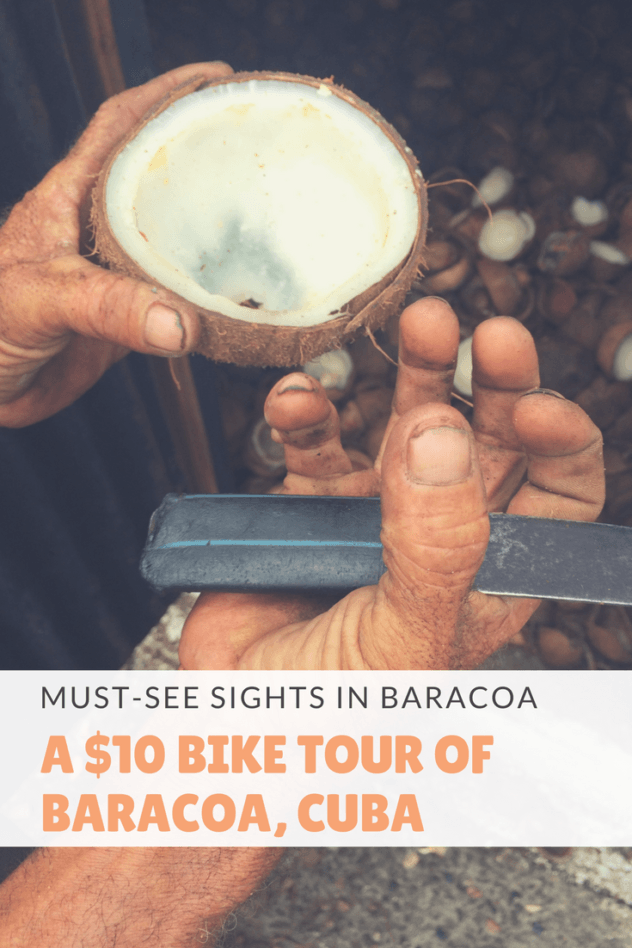 Looking for a cheap activity to do in Cuba? Try renting bikes in Baracoa, and traversing the eastern side of the idland. For just $10USD a person, this self-guided tour includes a cacao plantation, coconut roastery, and a passion fruit cocktail. | #cuba #baracoa #cocoa #plantation #sendero #del #cacao #horno #coco #bike #bicycle #cheap #affordable #guantanamo