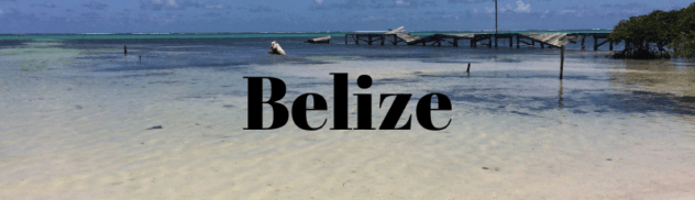 Belize 632x182 - Where I've Been