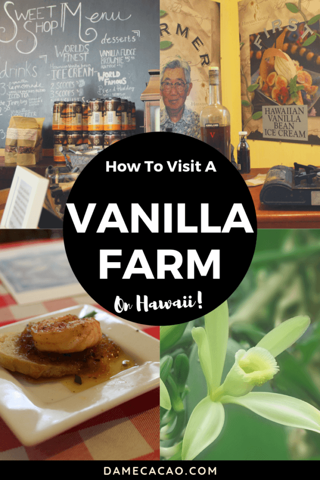 Hawaiian Vanilla Company Tour pinterest pin 1 with farm pictures